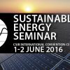 Sustainable Energy Seminar 2016 to examine the energy supply and demand imperative